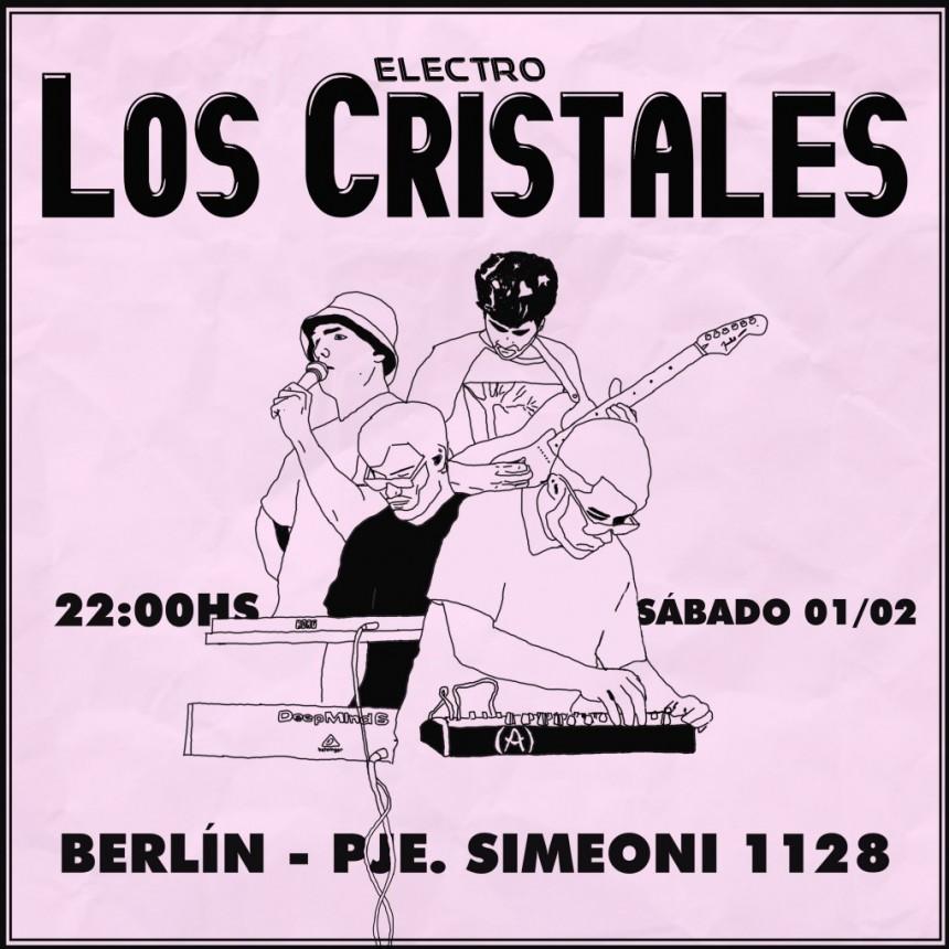 Los Cristales regresan a Berlin Pub con un innovador formato electrónico