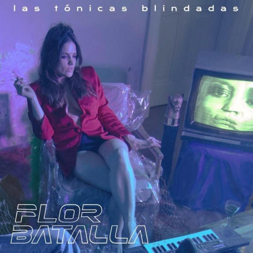 """""""Las tónicas blindadas"""" el nuevo EP de Flor Batalla."""