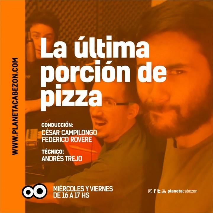 La última porción de pizza