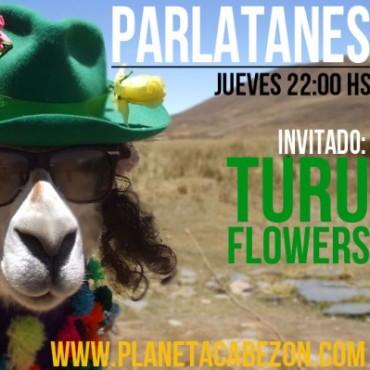 Turu Flowers en Parlatanes