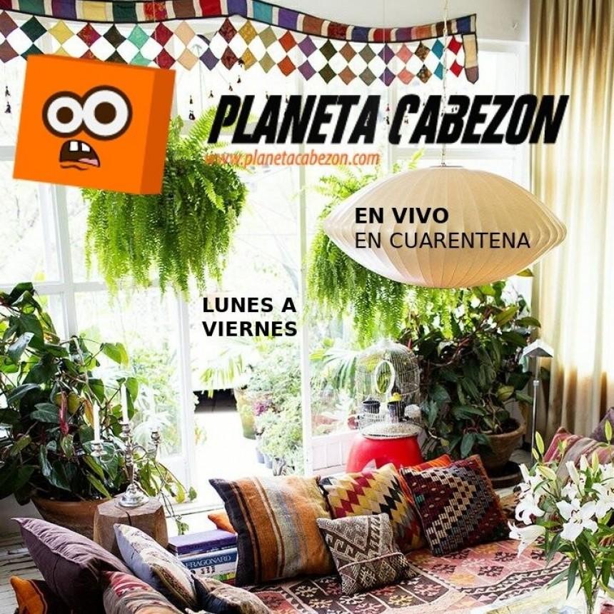 Planeta en Cuarentena - EP#1 - 04/05/2020