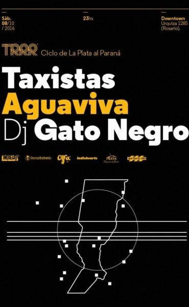 Ciclo De la Plata al Paraná en Rosario - Taxistas- Aguaviva- DJ Gato Negro